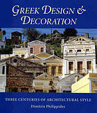 Greek design & decoration : three centuries of architectural style