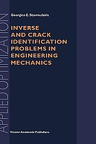 Inverse and crack identification problems in engineering mechanics
