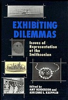 Exhibiting dilemmas : issues of representation at the Smithsonian