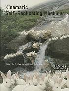 Kinematic self-replicating machines