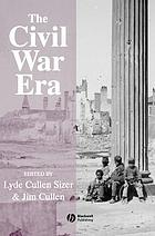The Civil War era : an anthology of sources