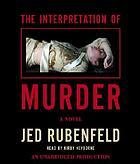 The interpretation of murder [a novel]