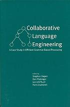 Collaborative language engineering : a case study in efficient grammar-based processing Collaborative language engineering : a case study in efficient grammar-based processing