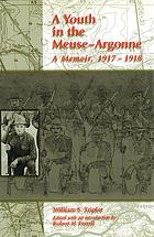 A youth in the Meuse-Argonne : a memoir, 1917-1918