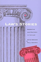Law's stories : narrative and rhetoric in the law