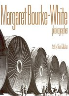 Margaret Bourke-White : photographer