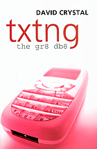 Txtng : the Gr8 Db8