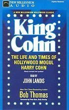 King Cohn : the life and times of Hollywood mogul Harry Cohn