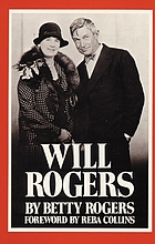 Will Rogers, his wife's story