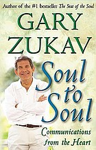 Soul to soul : communications from the heart