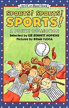 Sports! sports! sports! : a poetry collection