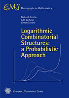 Logarithmic combinatorial structures : a probabilistic approach