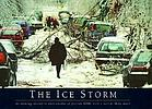 The ice storm : an historic record in photographs of January 1998