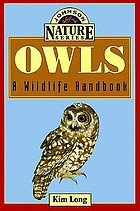 Owls : a wildlife handbook