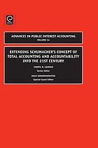 Extending Schumacher's concept of total accounting and accountability into the 21st Century