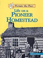 Life on a pioneer homestead