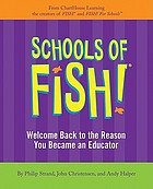 Schools of FISH! : welcome back to the reason you became an educator