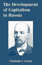 The development of capitalism in Russia; the process of the formation of a home market for large-scale industry