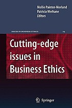 Cutting-edge issues in business ethics : continental challenges to tradition and practice