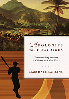 Apologies to Thucydides : understanding history as culture and vice versa