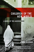 Children of the New World : a novel of the Algerian War