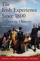 The Irish experience since 1800 : a concise history