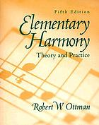 Elementary harmony : theory and practice