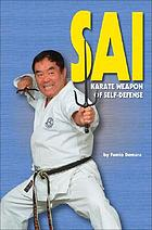 Sai, karate weapon of self-defense