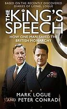 The king's speech [how one man saved the British monarchy
