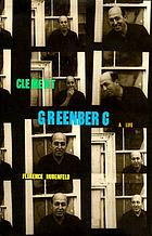 Clement Greenberg : a life