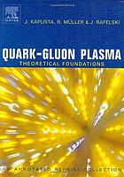 Quark-gluon plasma : theoretical foundations : an annotated reprint collection