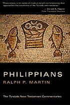 The Epistle of Paul to the Philippians : an introduction and commentary