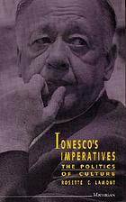 Ionesco's imperatives : the politics of culture