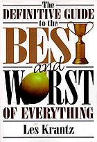 The Best and worst of everything