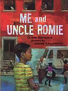 Me and Uncle Romie : a story inspired by the life and art of Romare Bearden