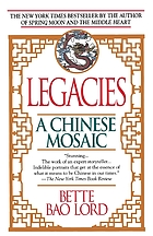Legacies : a Chinese mosaic