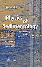 Physics of sedimentology : textbook and reference