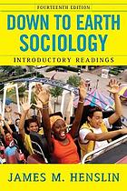 Down to earth sociology; introductory readings