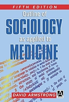 An outline of sociology as applied to medicine