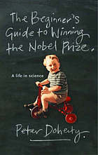 A beginner's guide to winning the Nobel Prize