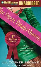The Sweet Potato Queens' first big-ass novel stuff we didn't actually do, but could have, and may yet