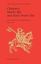 Chaucer's Monk's tale and Nun's priest's tale : an annotated bibliography, 1900 to 2000