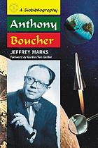 Anthony Boucher : a biobibliography