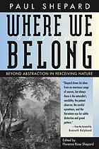 Where we belong : beyond abstraction in perceiving nature