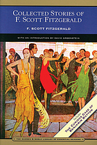 Collected stories of F. Scott Fitzgerald : flappers and philosophers and tales of the Jazz Age