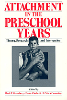 Attachment in the preschool years : theory, research, and intervention