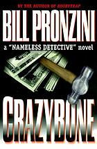 "Crazybone : a ""nameless detective"" novel"