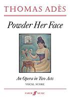 Powder her face : an opera in two acts, op. 14 (1995)