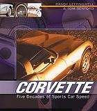 Corvette : five decades of sports car speed