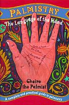 Palmistry : the language of the hand